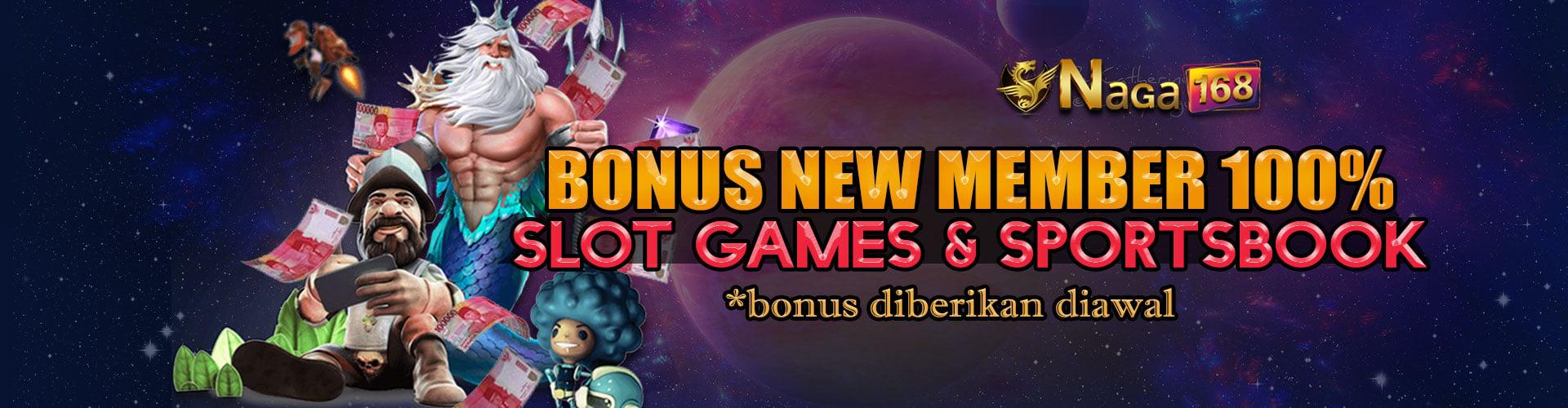 Bonus New Member Slot dan Sportbook Naga168