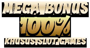 MEGA BONUS 100%